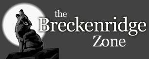 The Breckenridge Zone